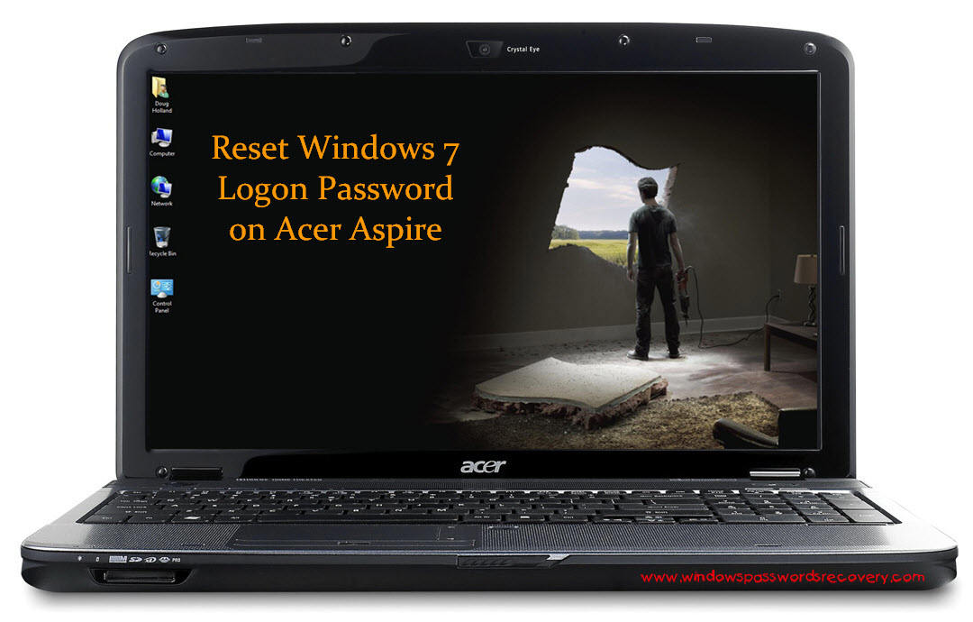 Lost Acer Aspire Windows 7 Logon Password? | How to reset