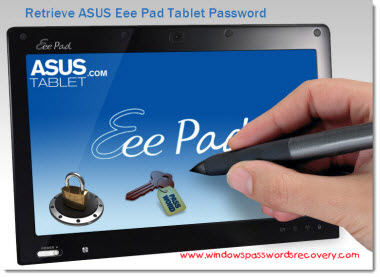 Retrieve asus eee pad tablet password